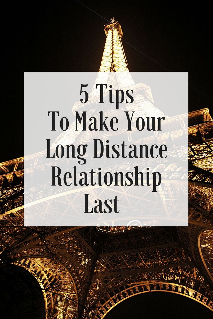 How to make your long distance relationship last.