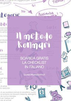 Il metodo Konmari | decluttering | pulizie di primavera | checklist da scaricare | marie kondo | butta tutto | organizzare casa | minimalismo