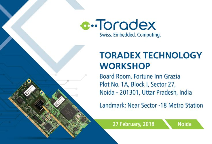 Toradex brings forth its next Technology Workshop, scheduled to be held in Noida on February 27, 2018. Toradex's subject-matter experts will be highlighting key aspects of embedded computing with a focus on embedded Linux. Participants will also have the chance to participate in interesting interactive sessions with our engineers, and witness exciting demos. Grab your free spot today!