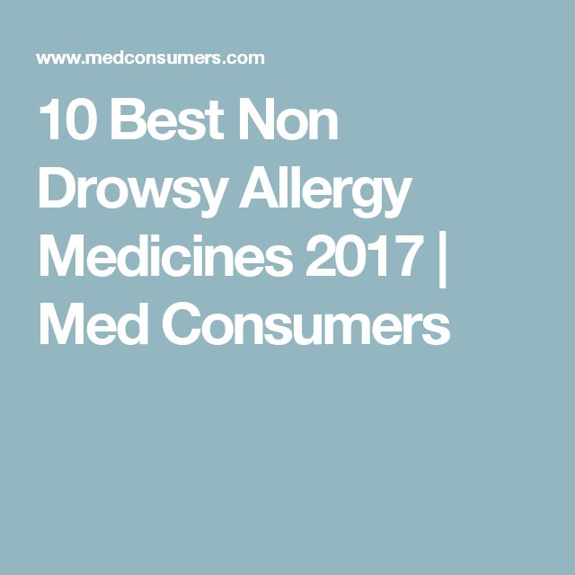 10 Best Non Drowsy Allergy Medicines 2017 | Med Consumers