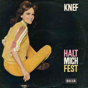 Knef* - Halt Mich Fest