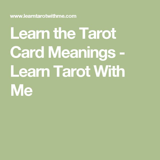 Learn the Tarot Card Meanings - Learn Tarot With Me