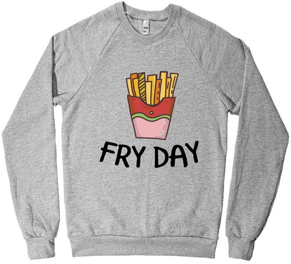 FRY DAY junk food sweatshirt fleece – Shirtoopia