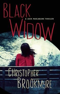 Black Widow: A Jack Parlabane Thriller by Christopher Brookmyre. Click on the cover to see if the book is available at Freeport Community Library.