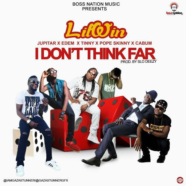 (MP3) Download: Lil Win Ft Jupitar Edem Tinny Pop Skinny & Cabum  I Dont Think Far (Prod by Slo Deezy)   Lil Win Ft Jupitar Edem Tinny Pop Skinny & Cabum  I Dont Think Far (Languages) [Download] Edem Hip-Life Music Downloads