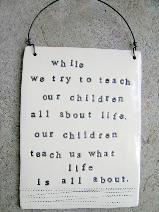So true!ever think about this when you work with children!