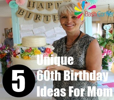 60th Birthday Ideas For Mom DIY Source Image