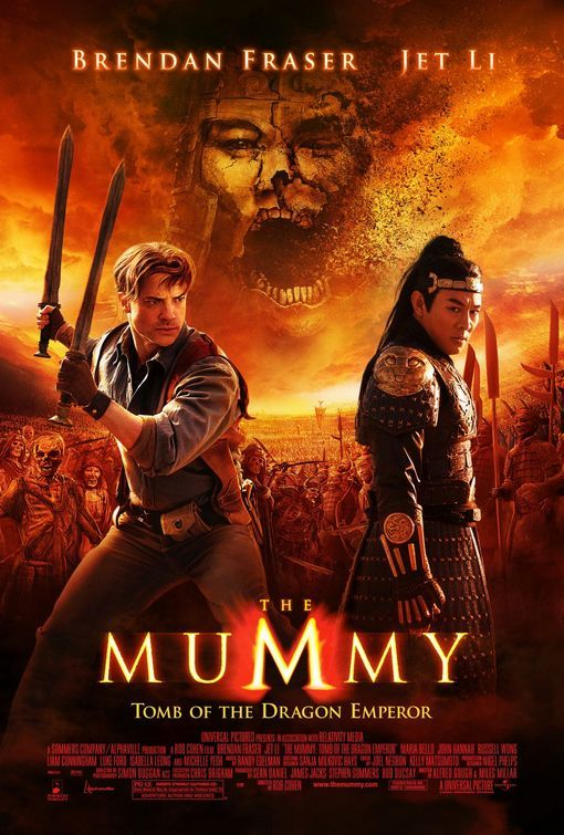 The Mummy - Tomb of the Dragon Emperor I have all the mummy movies