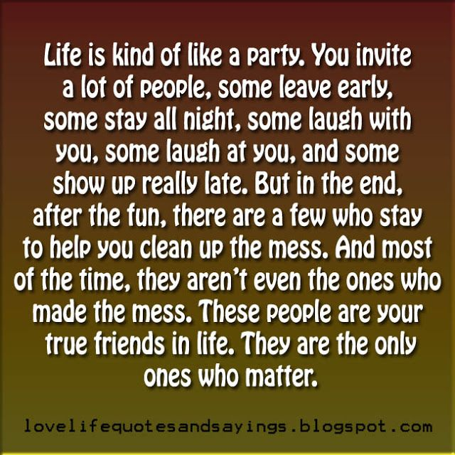Life Is Kind Of Like A Party | Inspirational Quotes I Love ...