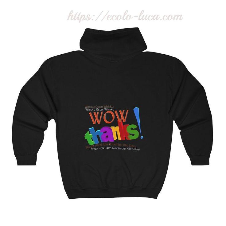 WOW Thanks Unisex Zip Hooded Sweatshirt – Ecolo.luca