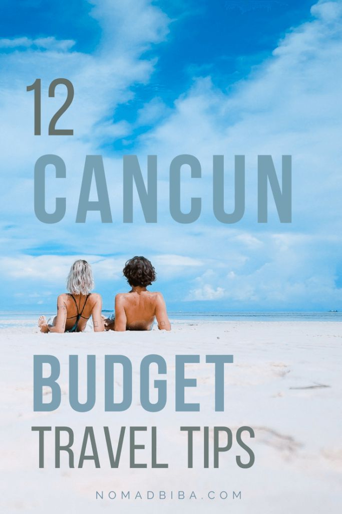 Cancun Budget Travel Tips