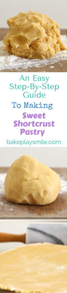This is my go-to guide for making sweet shortcrust pastry! It's so simple and never fails!!