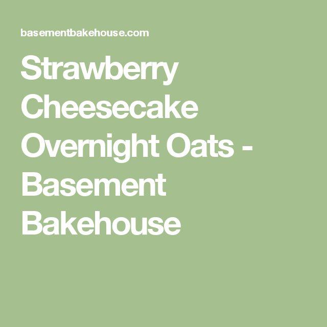 Strawberry Cheesecake Overnight Oats - Basement Bakehouse
