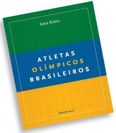 Livro conta a história de todos os atletas olímpicos brasileiros | AGÊNCIA FAPESP