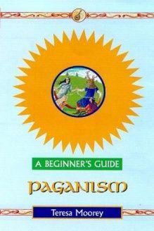 Paganism  A Beginner's Guide (Beginner's Guides), 978-0340742495, Teresa Moorey, Hodder & Stoughton; 2nd edition
