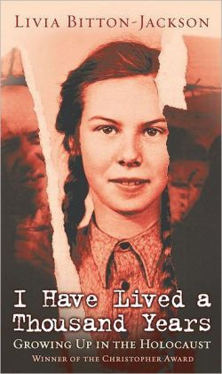 I Have Lived a Thousand Years: Growing Up in the Holocaust - great Holocaust memoir for teenage girls