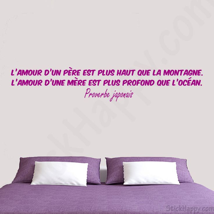 stickers proverbe amour des parents l 39 amour d 39 un p re est plus haut que la montage l 39 amour d. Black Bedroom Furniture Sets. Home Design Ideas