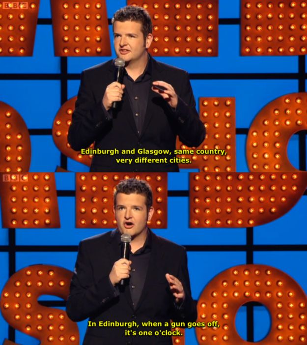 On the Edinburgh / Glasgow divide: | 19 Times Kevin Bridges Perfectly Summed Up Scottish Life