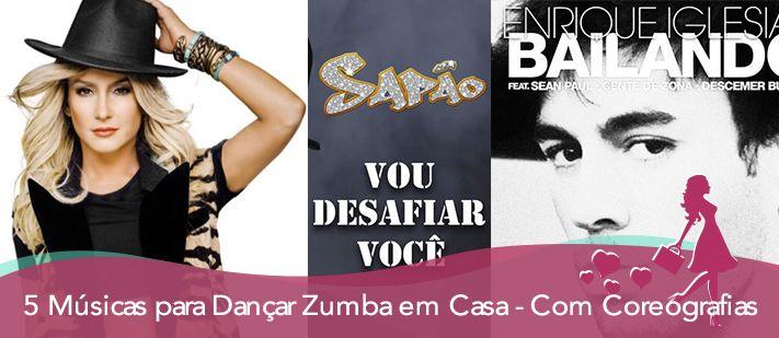 5 Músicas para Dançar Zumba em Casa - Com Coreografias - http://makemebetter.com.br/5-musicas-para-dancar-zumba-em-casa-com-coreografias/