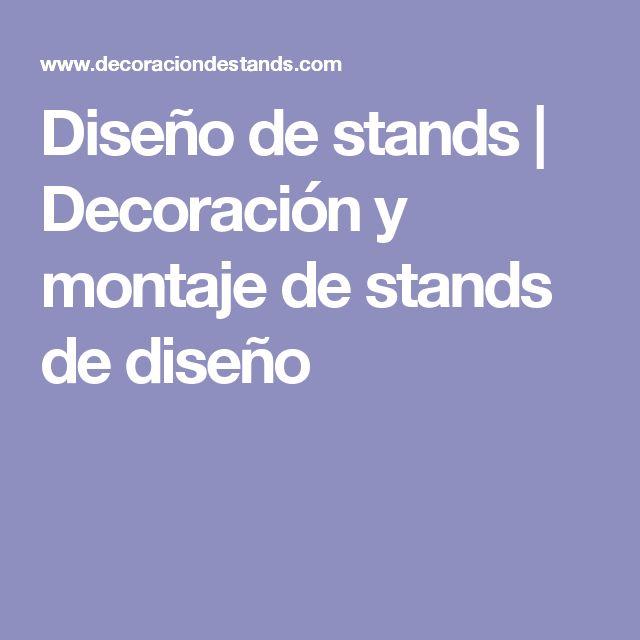 Diseño de stands   Decoración y montaje de stands de diseño