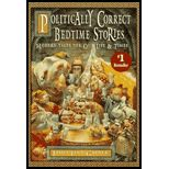 Politically Correct Bedtime Stories : Modern Tales for Our Life and Times (ISBN10: 002542730X; ISBN13: 9780025427303)
