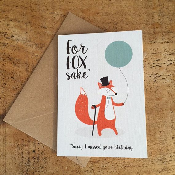 For Fox Sake / Belated Birthday Card / Late Birthday Card / Dapper Fox