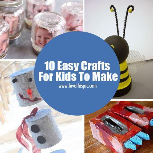 10 Easy Crafts For Kids To Make kids craft diy crafts do it yourself crafty kids crafts crafts for kids easy kids crafts