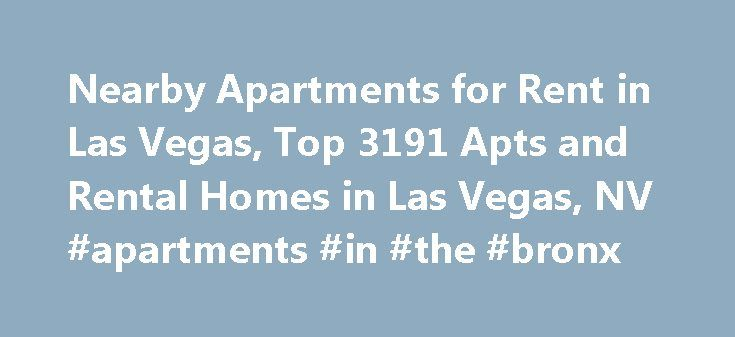 Nearby Apartments for Rent in Las Vegas, Top 3191 Apts and Rental Homes in Las Vegas, NV #apartments #in #the #bronx http://apartments.remmont.com/nearby-apartments-for-rent-in-las-vegas-top-3191-apts-and-rental-homes-in-las-vegas-nv-apartments-in-the-bronx/  #apartments las vegas # Las Vegas, NV Apartments and Homes for Rent Moving To: XX address The cost calculator is intended to provide a ballpark estimate for information purposes only and is not to be considered an actual quote of your…