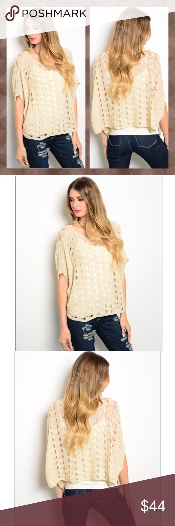 COMING SOON! Cream Crochet Batwing Sweater This open Knit top features short batwing sleeves, a rounded neckline, and a relaxed fit. 50% acrylic, 50% polyester. Sweaters