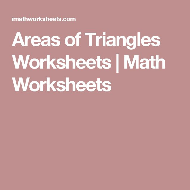 Areas of Triangles Worksheets | Math Worksheets