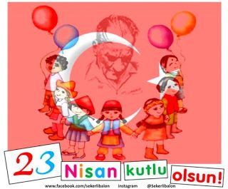Şekerli Balon: 23 Nisan