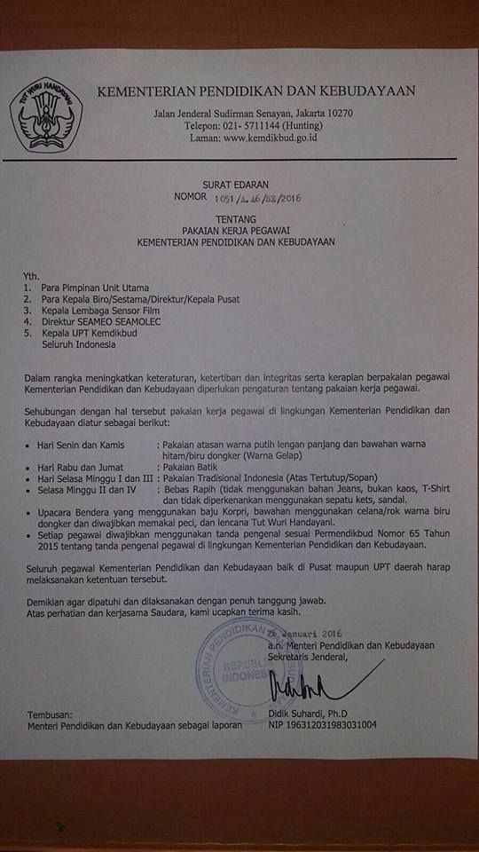 Surat Edaran Kemdikbud tentang Pakaian Kerja Pegawai 26 Januari 2016   http://www.pendidikann.info/2016/01/surat-edaran-kemdikbud-tentang-pakaian.html