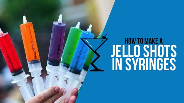 Jello Shots in Syringes