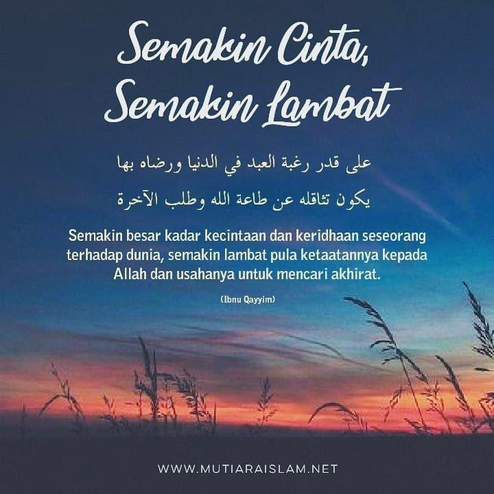 Semakin Cinta Semakin Lambat Islamic Quotes Bijak Kata Kata