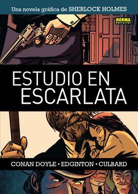 ESTUDIO EN ESCARLATA. Una novela gráfica de Sherlock Holmes