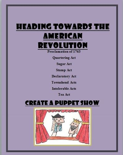 American Revolution Puppet Show: Sugar Act, Tea act, Stamp Act and more!