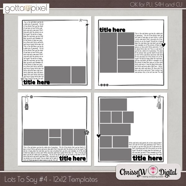 Lots To Say Set 4 - 12x12 Digital Scrapbooking Templates http://www.gottapixel.net/store/product.php?productid=10002747&cat=0&page=6