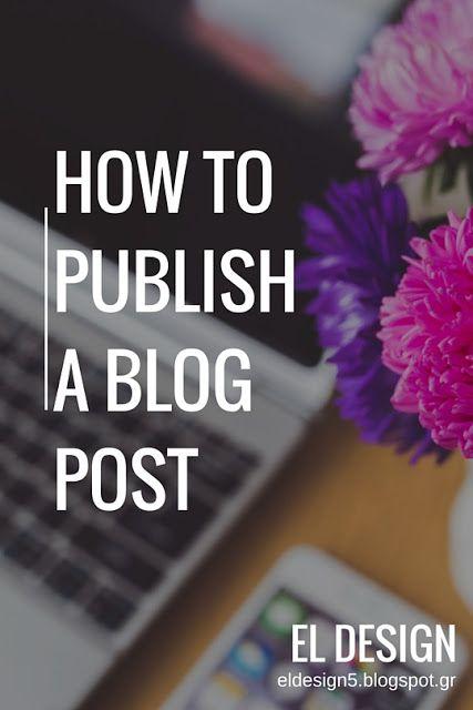 Πως δημοσιεύω μια ανάρτηση στο blog