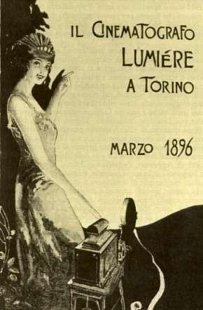 Il manifesto che nel marzo del 1896 annunciava l'arrivo a Torino del Cinematografo Lumière