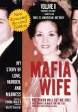 Mafia Wife: Revised Edition My Story of Love, Murder, and Madness