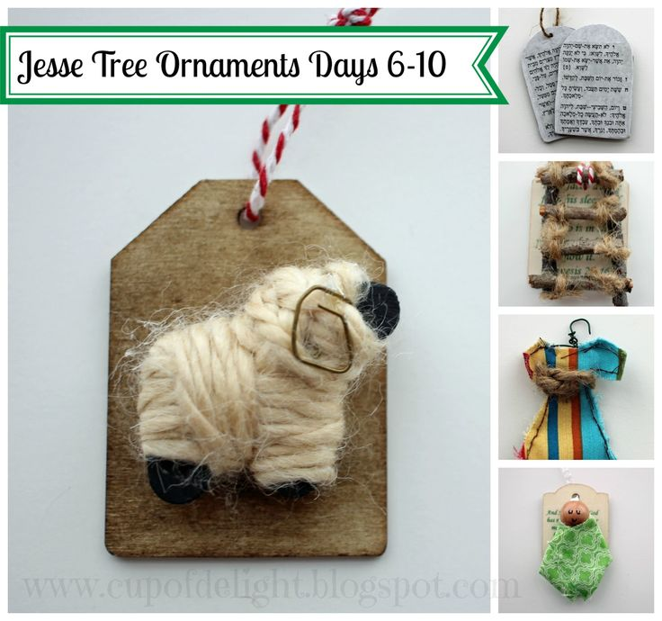 Cup of Delight: Jesse Tree Ornaments Days 6-10