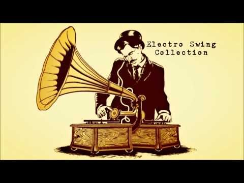 Electro Swing Collection (EXCELLENT!) // ***2:43-GREAT!!  //  ***0:09:59 The Mojo Radio Gang - Parov Stelar  //  ***20:27 'Geraldine's Routine'!! // ***23:36--Caravan Palace!!! //***37:30 // ***41:28 //