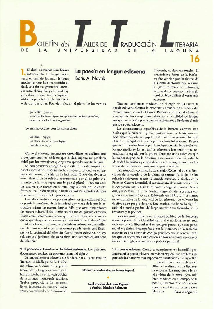 Boletín del Taller de Traducción Literaria de la Universidad de La Laguna nº 16 / coordinación de Andrés Sánchez Robayna y Jesús Díaz Armas. -- N.1(otoño 2011)-. -- La Laguna : Taller de Traducción Literaria de la Universidad de La Laguna, 2011-     (Cuatrimestral) .--- http://absysnetweb.bbtk.ull.es/cgi-bin/abnetopac01?TITN=467146