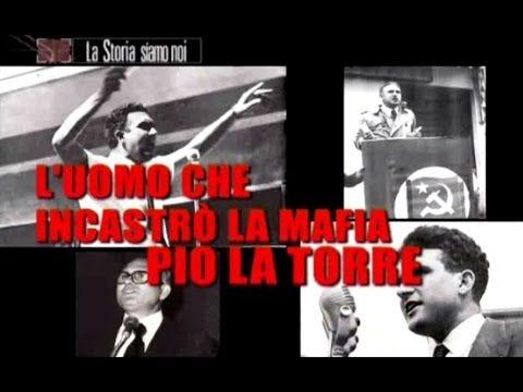 Pio La Torre, l'uomo che incastrò la mafia - La Storia Siamo Noi (parzia...