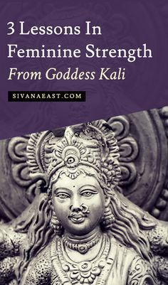 3 Lessons In Feminine Strength From Goddess Kali
