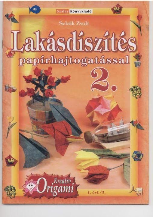 Kreatív origami 2 - Lakásdíszek papírhajtogatással - Origami Kreatív - Веб-альбомы Picasa