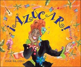 """""""¡Azúcar!"""", Ivar Da Coll. Una biografía pensada para niños (y no tanto) que honra la memoria de La guarachera de América contando su historia en un poema con rima e ilustrado con la espontaneidad y el desenfado de color que la misma Celia Cruz disfrutó en su vida / A biography intended for children (and not so) that honors the memory of The American guarachera telling his story in a poem with rhyme and illustrated with spontaneity and naturalness of the same color as Celia Cruz enjoyed in…"""