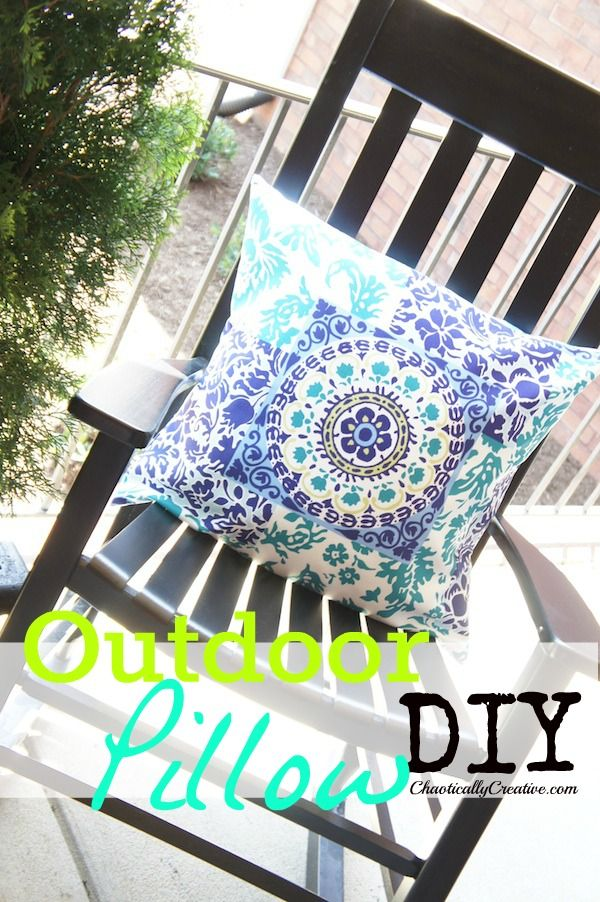 make an outdoor pillow...any size, any style from chaoticallycreative