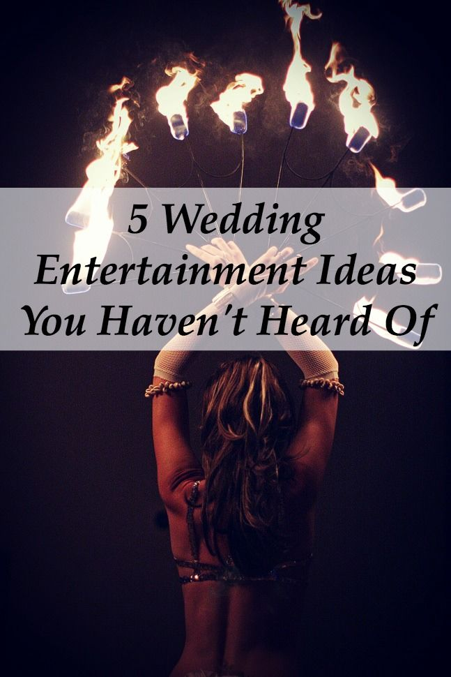 I would LOVE to have some of this entertainment at my wedding!!