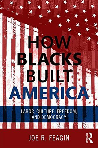 """Read """"How Blacks Built America Labor, Culture, Freedom, and Democracy"""" by Joe R. Feagin available from Rakuten Kobo. How Blacks Built America examines the many positive and dramatic contributions made by African Americans to this country. Black History Books, Black History Facts, Black Books, Books By Black Authors, Books To Read, My Books, African American Literature, Babylon The Great, African American History"""